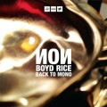 Boyd Rice-Non – Back to Mono