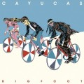 Cayucas-Bigfoot2013