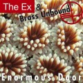 The EX & Brass Unbound