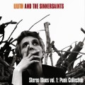 Lilith & the Sinnersaints Stereo Blues vol.1 Punk Collection