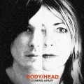 body-head-coming-apart-album-cover