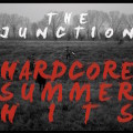 The Junction - Hardcore summer hits_cover