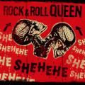 Shehehe – Rock & Roll Queen