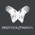 brother and bones