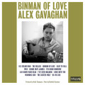 Alex Gavaghan - Binman of love