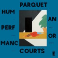 parquet_courts_human_performance 2016